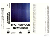 neworder_brotherhood_tape.jpg